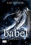 'Babel: Hexenwut' von Cay Winter
