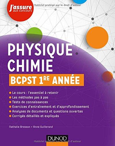 Physique chimie BCPST 1re année par Nathalie Bresson, Anne Guillerand