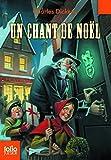 Un chant de Noël - Une histoire de fantômes pour Noël - Folio Junior - 18/11/2010