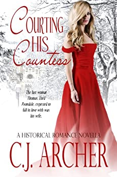 Courting His Countess by [Archer, C.J.]