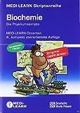 MEDI-LEARN: Biochemie 1-7 – Die Physikumsskripte