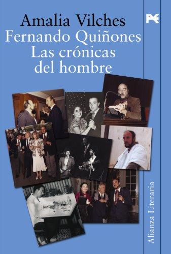 Fernando Quiñones: Las crónicas del hombre (Alianza Literaria (Al))