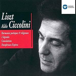 Liszt - Harmonies poètiques et religieuses / Légendes / Consolations / Paraphrases d'opéras