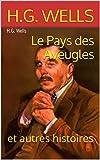 Le Pays des Aveugles: et autres histoires (French Edition)