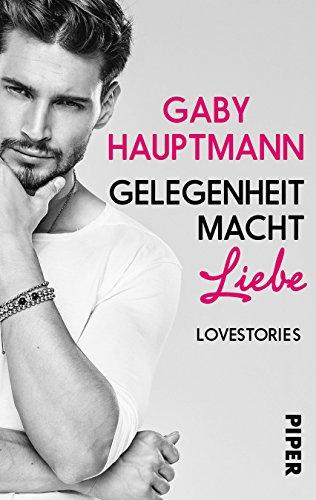 Buchcover Gelegenheit macht Liebe: Lovestories
