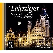 Leipziger Sagen und Legenden. Geschichte und Stadtsagen Leipzig (CD-Digipack) (Stadtsagen / Die schönsten deutschen Sagen als Hörbuch)