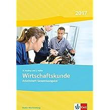 Wirtschaftskunde. Ausgabe Baden-Württemberg 2018: Arbeitsheft
