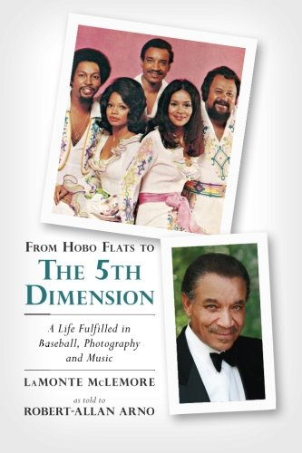 From Hobo Flats to The 5th Dimension: A Life Fulfilled in Baseball, Photography and Music (Flats Hobo)