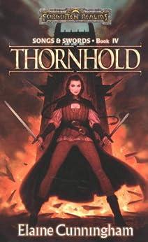 Thornhold: Song & Swords, Book 4 by [Cunningham, Elaine]