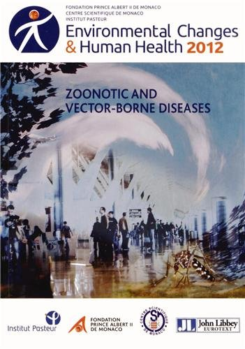 Environmental Changes et Human Health 2012: Zoonotic and vector-borne diseases par Alexis Armengaud
