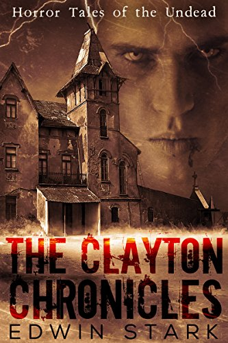 the-clayton-chronicles-english-edition