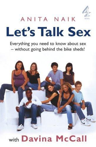 Let's Talk Sex by Naik, Anita, McCall, Davina (2007) Paperback