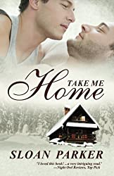 Take Me Home by Sloan Parker (2012-12-20)