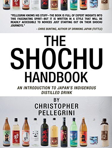 the-shochu-handbook-an-introduction-to-japans-indigenous-distilled-drink-english-edition