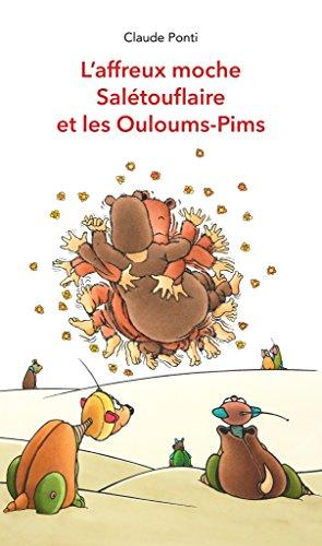 """<a href=""""/node/18778"""">L'affreux moche Salétouflaire et les Ouloums-Pims</a>"""