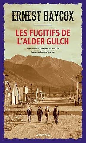 Bertrand Tavernier Livre - Les Fugitifs de l'Alder