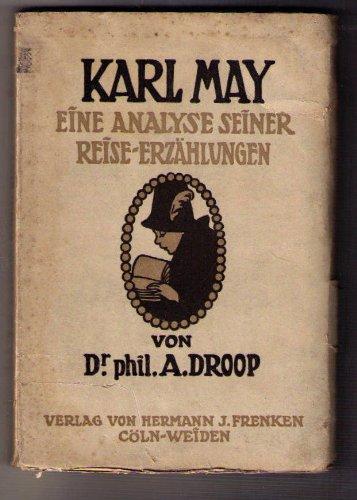 Karl May - Eine Analyse seiner Reise - Erzählungen