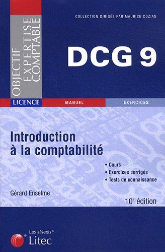 DCG 9 Introduction à la comptabilité (ancienne édition)