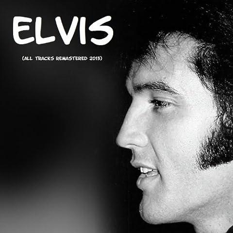 Elvis (All Tracks Remastered 2013)