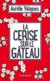 Lire le livre Cerise sur gâteau gratuit