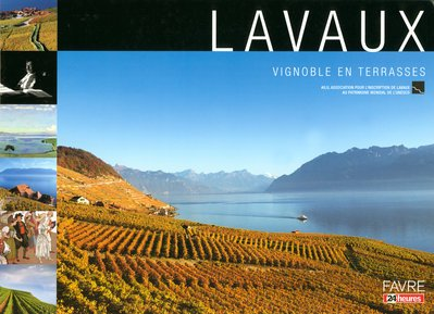 Lavaux : Vignoble en terrasses