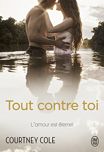 Tout contre toi par [Cole, Courtney]