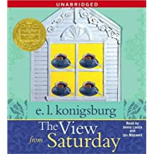 The View From Saturday [Audiobook, Unabridged] (text only) Unabridged edition by E.L. Konigsburg,J. Lamia,J. Maxwell