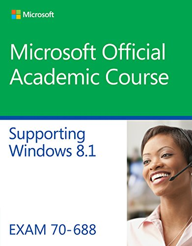 70-688 Supporting Windows 8.1 (Microsoft Official Academic Course Series) por Microsoft Official Academic Course