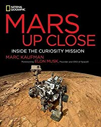 [Mars Up Close: Inside the Curiosity Mission] (By: Marc Kaufman) [published: August, 2014]