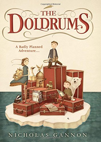 The Doldrums (The Doldrums, Book 1) by Nicholas Gannon (2015-10-08)