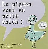 Le pigeon veut un petit chien !