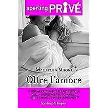 Oltre l'amore - Sperling Privé