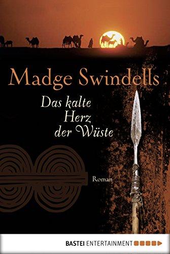 Das kalte Herz der Wüste: Roman (German Edition)