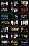 Nach Feierabend: Roman von Kathrin Spoerr