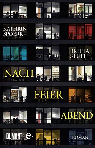 Buchseite und Rezensionen zu 'Nach Feierabend: Roman' von Kathrin Spoerr