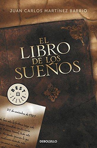 El libro de los sueños (BEST SELLER) por Juan Carlos Martínez Barrio