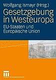 Gesetzgebung in Westeuropa: EU-Staaten und Europäische Union