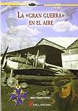 Gran Guerra en el aire, la (Stug3 (galland Books))