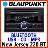 BLAUPUNKT New Jersey 220 BT 2-DIN UKW/MP3/CD-Tuner Front USB-und AUX-in grosses Display 3-Band Equalizer 4-Kanal Vorverstärker 4x50W