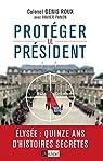 Protéger le président par Roux