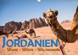 Jordanien - Wadis - Wüste - Weltwunder (Wandkalender 2019 DIN A3 quer): Der ganze Orient in einem Land (Monatskalender, 14 Seiten ) (CALVENDO Orte) -