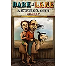 Dark Lane Anthology: Volume Seven