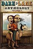 Dark Lane Anthology: Volume Seven
