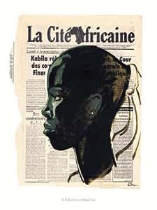 Reproduction d'art 'La Cite Africaine, Kin la Belle', de Titouan Lamazou, Taille: 30 x 40 cm