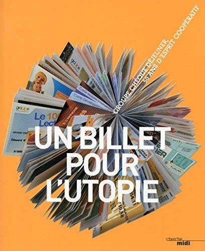 Un Billet pour l'utopie