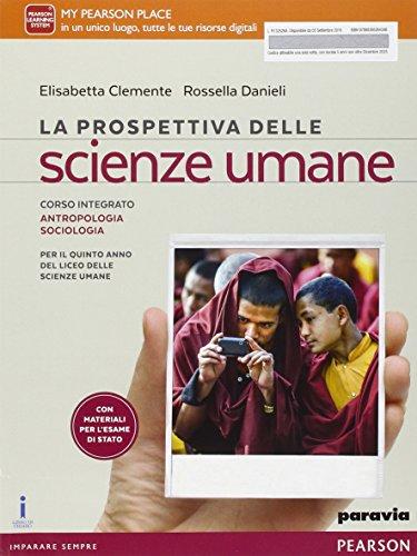La prospettiva delle scienze umane. Per le Scuole superiori. Con e-book. Con espansione online: 2