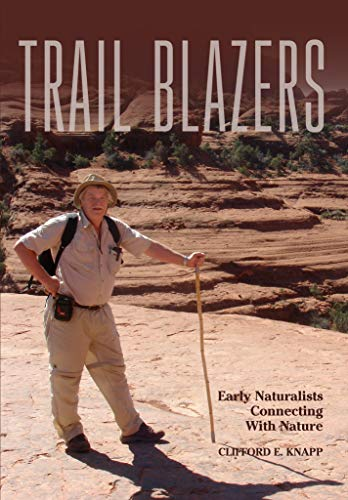 Trail Blazers: Early Naturalists Connecting With Nature (English Edition)