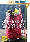 Superfood-Smoothies (GU Diät & Gesund...