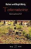 Totensteine: Krals sechster Fall - Rainer u. Birgit König