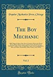 The Boy Mechanic, Vol. 2: 1000 Things for Boys to Do; How to Construct Devices for Winter Sports, Motion-Picture Camera,